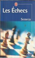 SENECA LES ECHECS