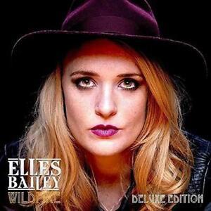 Elles Bailey - Wildfire (Deluxe) (NEW CD)