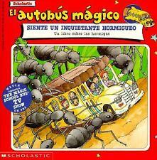 El Autobus Magico Siente Un Inquietante Hormigueo: Un Libro Sobre Las Hormigas (