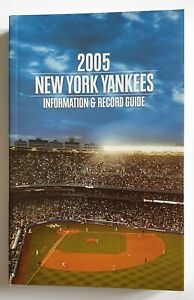 New York Yankees Official Information and Record Guide 2005 MLB