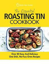 The Essential Roasting Tin Cookbook by Quick Start Guides Paperback NEW Book