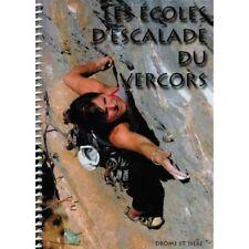 Die Schulen Kletterwand des Vercors. a.Duhaut. Edition 2017