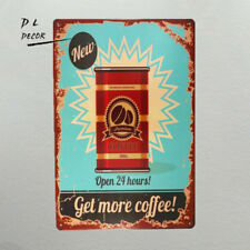 DL-Get More Coffee Vintage Retro Tin Sign Funny Humour New Open 24Hours