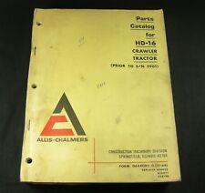Allis Chalmers HD-16 Crawler Tractor Parts Manual Book Catalog List