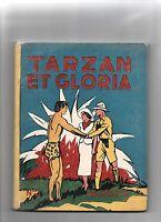 TARZAN ET GLORIA. Hachette 1937. EO. Très bel état