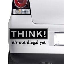 THINK ITS NOT ILLEGALWindow Bumper Wall JDM VW VAG Novelty Vinyl Decal Sticker