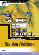 WJEC GCSE English and English Language Higher Revision Workbook by Natalie...