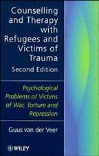 Counselling and Therapy with Refugees and Victims of Trauma:-ExLibrary