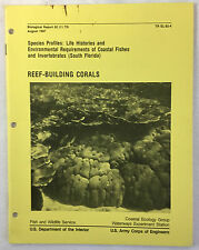 1987 Fish & Wildlife Service Biological Report 82 (11.73)  REEF-BUILDING CORALS
