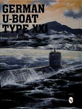 German U-Boat Type XXI by Siegfried Breyer Reference Book