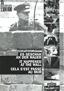Mur de Berlin 227 photos commentées Guerre froide 1961-1989  TBE