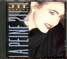 JIL CAPLAN - A PEINE 21 - CD ALBUM 1987 [954]