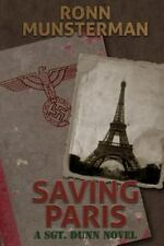 Saving Paris (Sgt. Dunn Novels) (Volume 4)