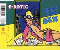 E-Rotic ‎Maxi CD Gimme Good Sex - Germany (EX/EX)
