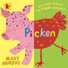 Picken: Mix and Match the Farm Animals! by Mary Murphy (Board book, 2017)