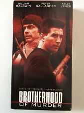 Brotherhood of Murder (VHS, 2001) Peter Gallagher, Kelly Lynch, William Baldwin