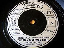 "THE RICK WAKEMAN BAND - ROBOT MAN  7"" VINYL"