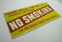 NO SMOKING SIGN FREMONT MUTUAL FIRE INS CO MICHIGAN REFLECTIVE SAFETY AD *A2PS