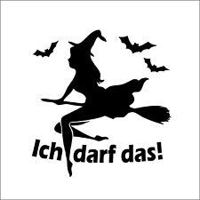 Aufkleber - HEXE - ICH DARF DAS! - Folie Sticker Auto Frau Lady Hexchen V2 No2