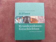 Buch, Köln er Krankenhaus - Geschichten, , 688 Seiten