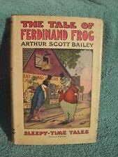 THE TALE OF FERDINAND FROG BY ARTHUR SCOTT BAILEY 1918 ORIGINAL DUST WRAPPER s13
