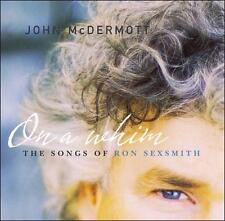 On a Whim: Songs of Ron Sexsmith John McDermott MUSIC CD