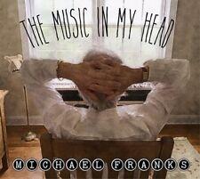 MICHAEL FRANKS MUSIC IN MY HEAD DIGIPAK CD NEW