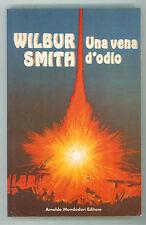 SMITH WILBUR UNA VENA D'ODIO MONDADORI 1982 BIBLIOTECA DELL'AVVENTURA PRIMA EDIZ