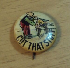 VTG 1910's 'HASSAN Cigarettes' Pinback Button~MUTT and JEFF~'Cut That Stuff'~