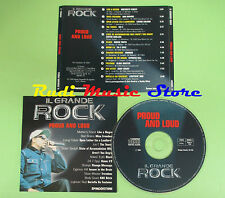 CD IL GRANDE ROCK PROUD AND LOUD compilation 1999 CYPRESS HILL SHANGO (C21)