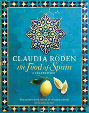 The Food of Spain | Claudia Roden