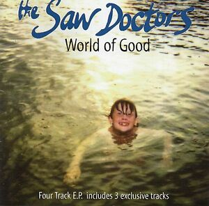 The Saw Doctors - World of Good (4 Track EP 1996)