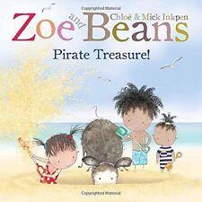 Zoe and Beans: Pirate Treasure!, Inkpen, Mick, Inkpen, Chloe, 1447243277, New Bo