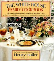 White House Family Cookbook by Henry Haller