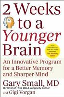 2 Weeks To A Younger Brain: An Innovative Program for a Better Memory and Sharpe