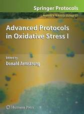 NEW Advanced Protocols in Oxidative Stress I (Methods in Molecular Biology)