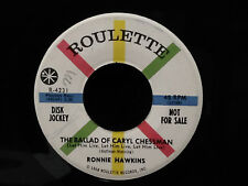 Ronnie Hawkins-Ballad Of Caryl Chessman/Tale Of Floyd Collins-Roulette 4231
