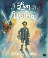 The Lion And The Unicorn by Shirley Hughes 9780099256083 | Brand New