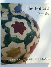 📚 The Potter's Brush: The Kenzan Style in Japanese Ceramics 9781858941578 📚