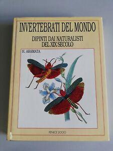 INVERTEBRATI DEL MONDO / DIPINTI DAI NATURALISTI DEL XIX SECOLO / H. ARAMATA