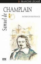 Samuel de Champlain (Quest Biography)-ExLibrary