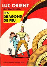 PAAPE. Luc Orient 1. Les Dragons de Feu. 1969 - NEUF