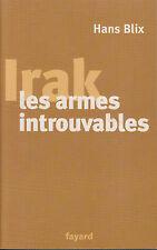 Livre  Irak les armes introuvables Hans Blix book