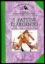 I PATTINI D'ARGENTO MARY MAPES DODGE LAVAGNINO GIUNTI MARZOCCO 1988