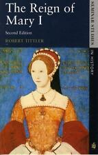 The Reign of Mary I (2nd Edition) (Seminar Studies in History Series)
