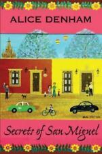 Secrets of San Miguel by Alice Denham (English) Perfect Book Free Shipping!