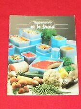 Livre de cuisine / TUPPERWARE et le froid / congelation / Rare