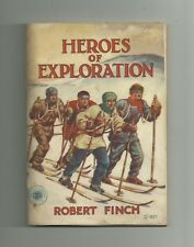 Heroes of Exploration by Robert Finch (First Series Book Two) 1940