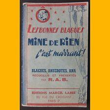 Les Bonnes Blagues MINE DE RIEN C'EST MARRANT R.A.B.