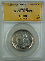 1926 Sesqui Commemorative Silver Half Dollar Coin ANACS AU 58 Detail Cleaned